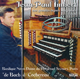Jean-Paul Imbert | Van Bach tot Cochereau, Paris
