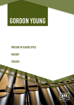 G. Young | Prelude in Classic Style, Holiday, Toccata